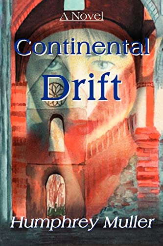 9780595095438: Continental Drift (Writers Club Press)