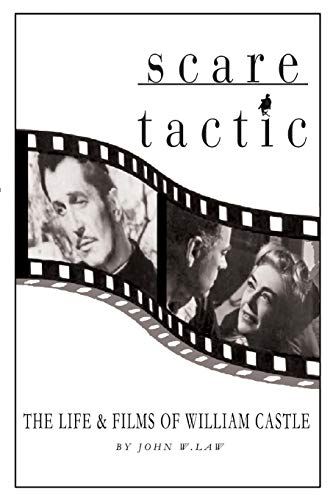 Scare Tactic: The Life & Films of William Castle: John Law
