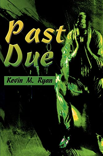 Past Due: Kevin Ryan