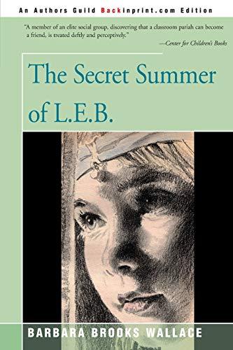 The Secret Summer of L.E.B.: Barbara Brooks Wallace