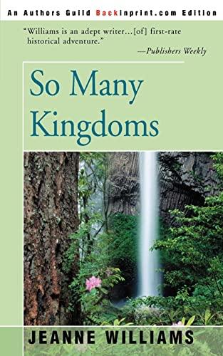 So Many Kingdoms: Jeanne Williams