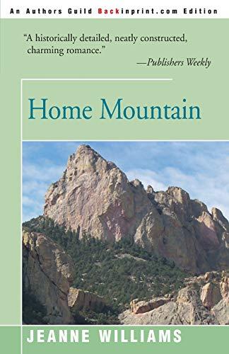 9780595095834: Home Mountain