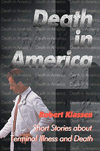 9780595096107: Death in America: Short Stories about Terminal Illness and Death