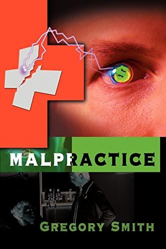 9780595096374: Malpractice