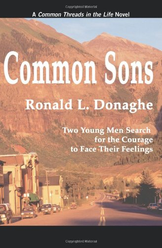 9780595097081: Common Sons: Common Threads in the Life