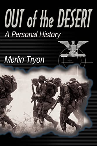 Out of the Desert A Personal History: Merlin Tryon