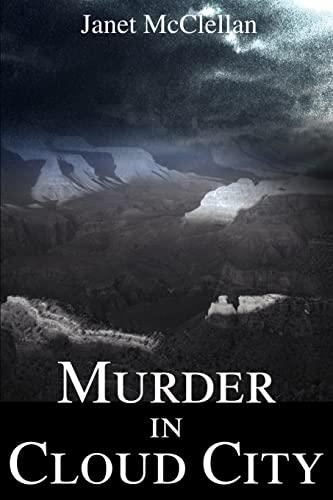 Murder in Cloud City: JANET McCLELLAN