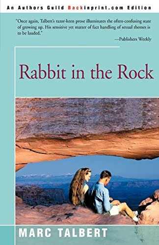 Rabbit in the Rock: Marc Talbert