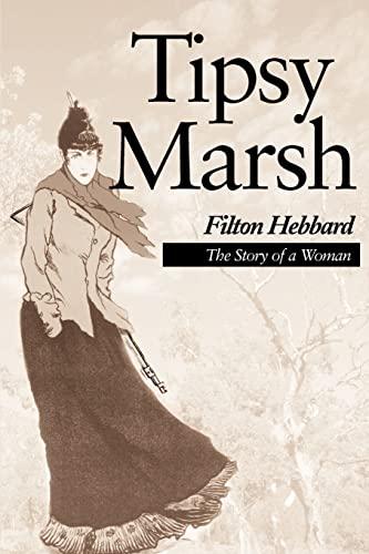 Tipsy Marsh The Story of a Woman: Filton Hebbard