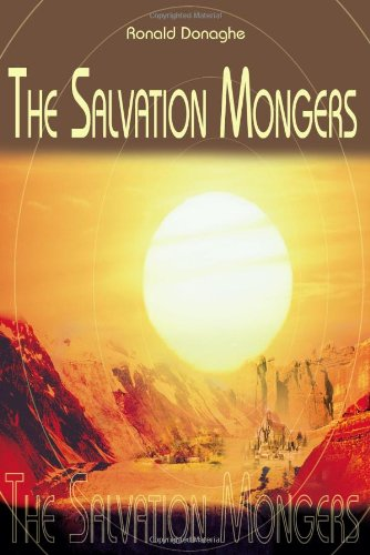 9780595098354: The Salvation Mongers