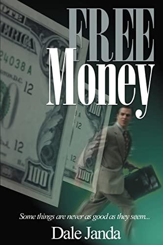 Free Money: Dale Janda