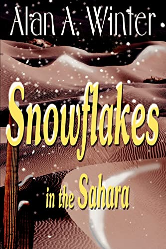 9780595100255: Snowflakes in the Sahara
