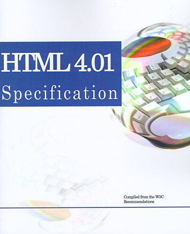 9780595100415: Html 4.01 Specification