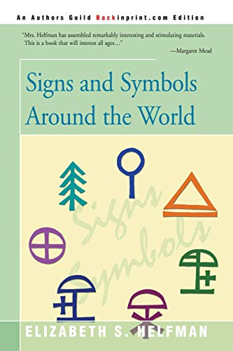 9780595120260: Signs and Symbols Around the World