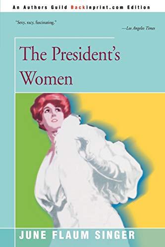 9780595121236: The President's Women
