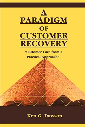 9780595122592: A Paradigm of Customer Recovery: