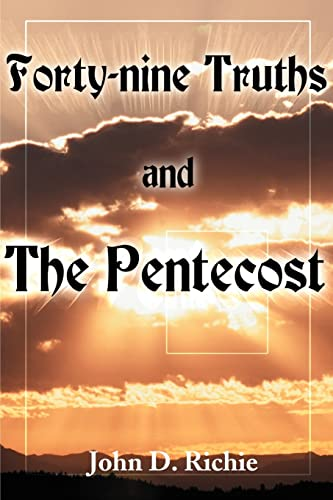 9780595123025: Forty-nine Truths and The Pentecost