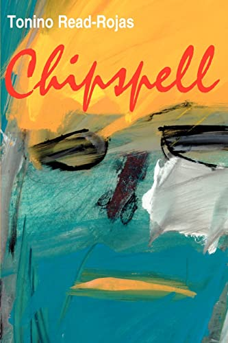 Chipspell: Tonino Read-Rojas