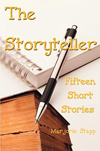 9780595123407: The Storyteller: Fifteen Short Stories