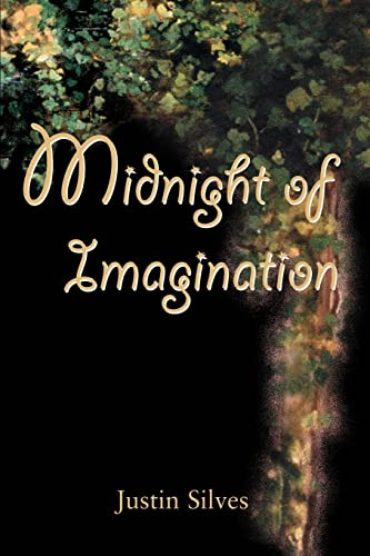 Midnight of Imagination: Justin Silves
