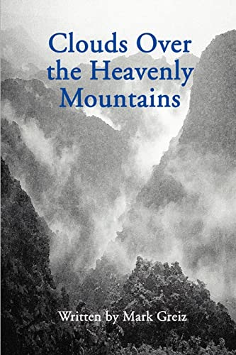9780595124497: Clouds Over the Heavenly Mountains