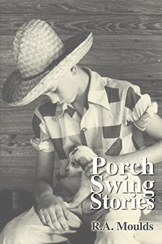 Porch Swing Stories: Moulds, Rod