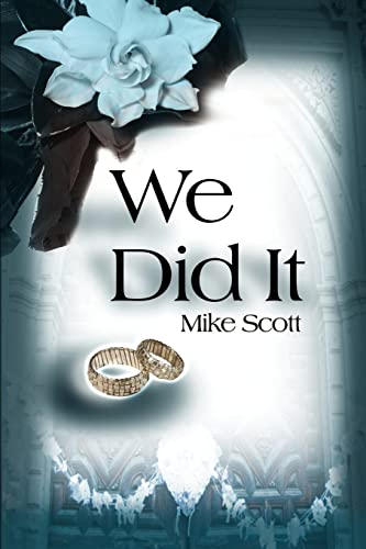 We Did It: Scott, Mike