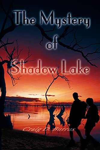 The Mystery of Shadow Lake (Legend Busters): Craig Burrus