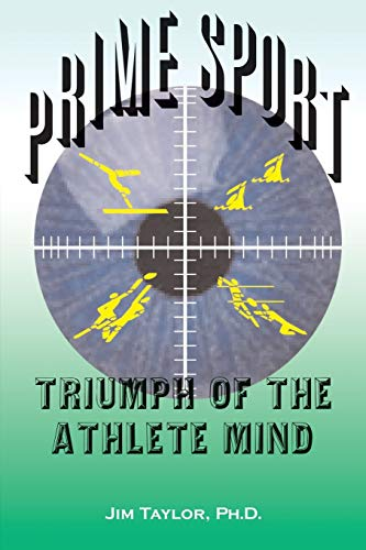 9780595126514: Prime Sport: Triumph of the Athlete Mind