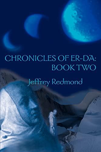 Chronicles of Er-Da Book Two: Jeffrey Redmond