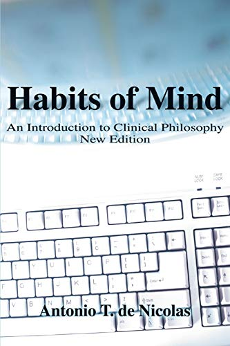 9780595126668: Habits of Mind: An Introduction to Clinical Philosophy