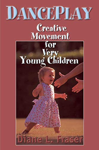 9780595127016: Danceplay: Creative Movement for Very Young Children
