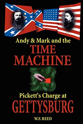 Andy & Mark and the Time Machine: Reed, W. F.