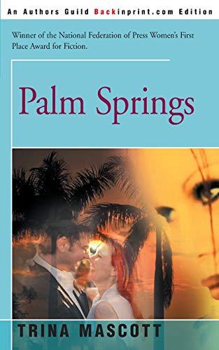 9780595129133: Palm Springs