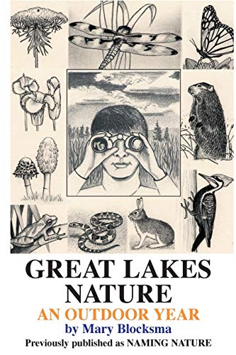 Great Lakes Nature: An Outdoor Year (0595129439) by Mary Blocksma