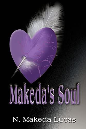 Makeda's Soul: Lucas, N. Makeda