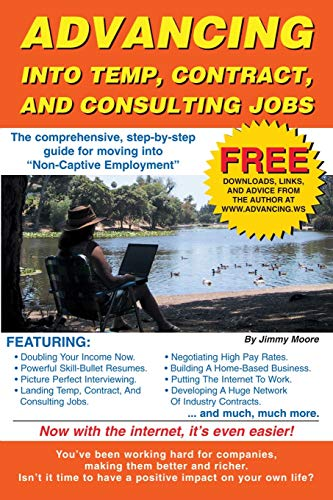 9780595130054: Advancing Into Temp, Contract, and Consulting Jobs: A complete guide to starting and promoting your own consulting business
