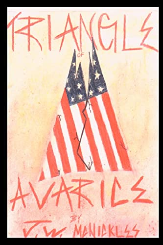 Triangle of Avarice: J. W. McNickles