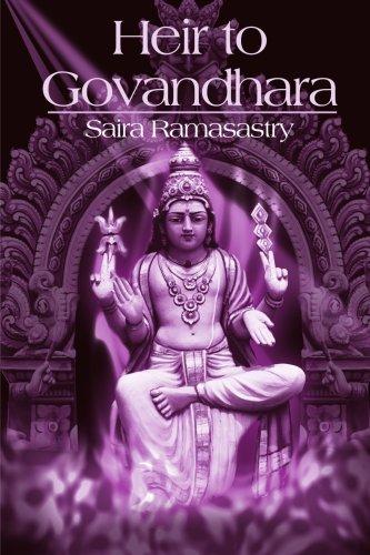 Heir to Govandhara: Ramasastry, Saira