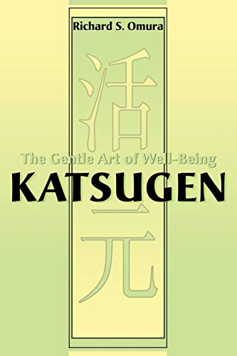 9780595130795: Katsugen: The Gentle Art of Well-Being