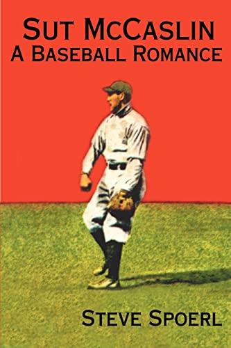 9780595131075: Sut McCaslin: A Baseball Romance