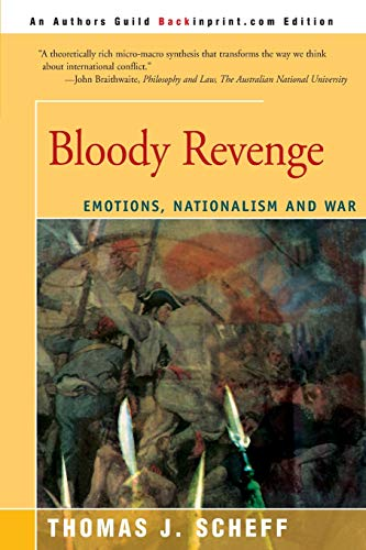 9780595131105: Bloody Revenge: Emotions, Nationalism and War