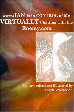 www.Jan Is in Control of Me-Virtually-Chatting with: Angela Whitterson