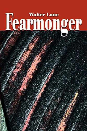 Fearmonger: Walter Lane