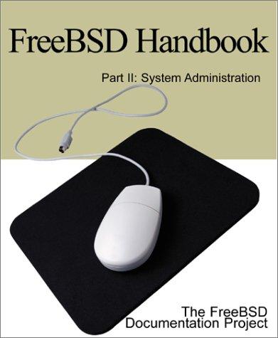 9780595132249: Freebsd Handbook: System Administration