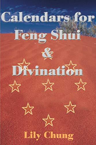 9780595133659: Calendars for Feng Shui & Divination