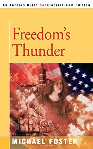 Freedoms Thunder: Michael Foster
