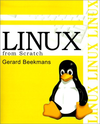9780595137657: Linux from Scratch