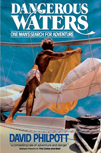 9780595137824: Dangerous Waters: One Man's Search for Adventure