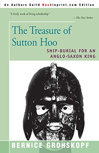 9780595137909: The Treasure of Sutton Hoo: Ship-Burial for an Anglo-Saxon King